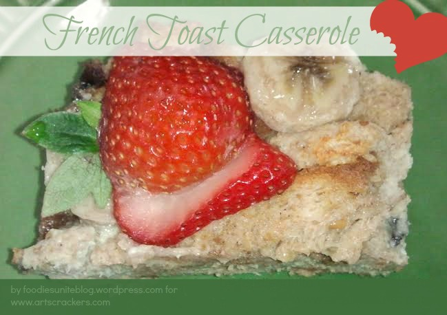French Toast Casserole Foodies Unite
