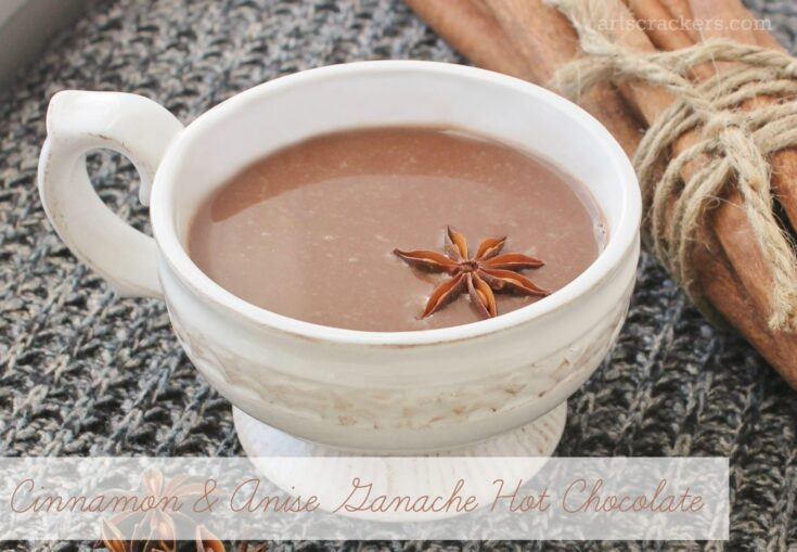 Rich Cinnamon & Anise Ganache Hot Chocolate