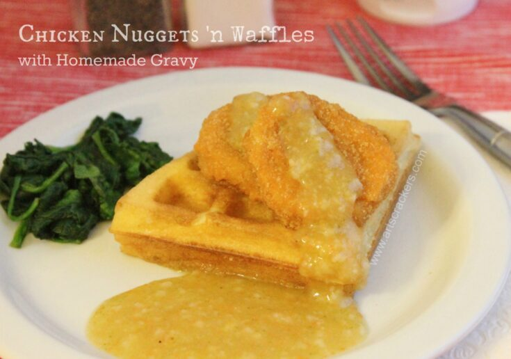 Chicken Nuggets with Waffles and Homemade Gravy