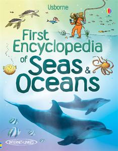 Usborne Books First Encyclopedia of Seas and Oceans