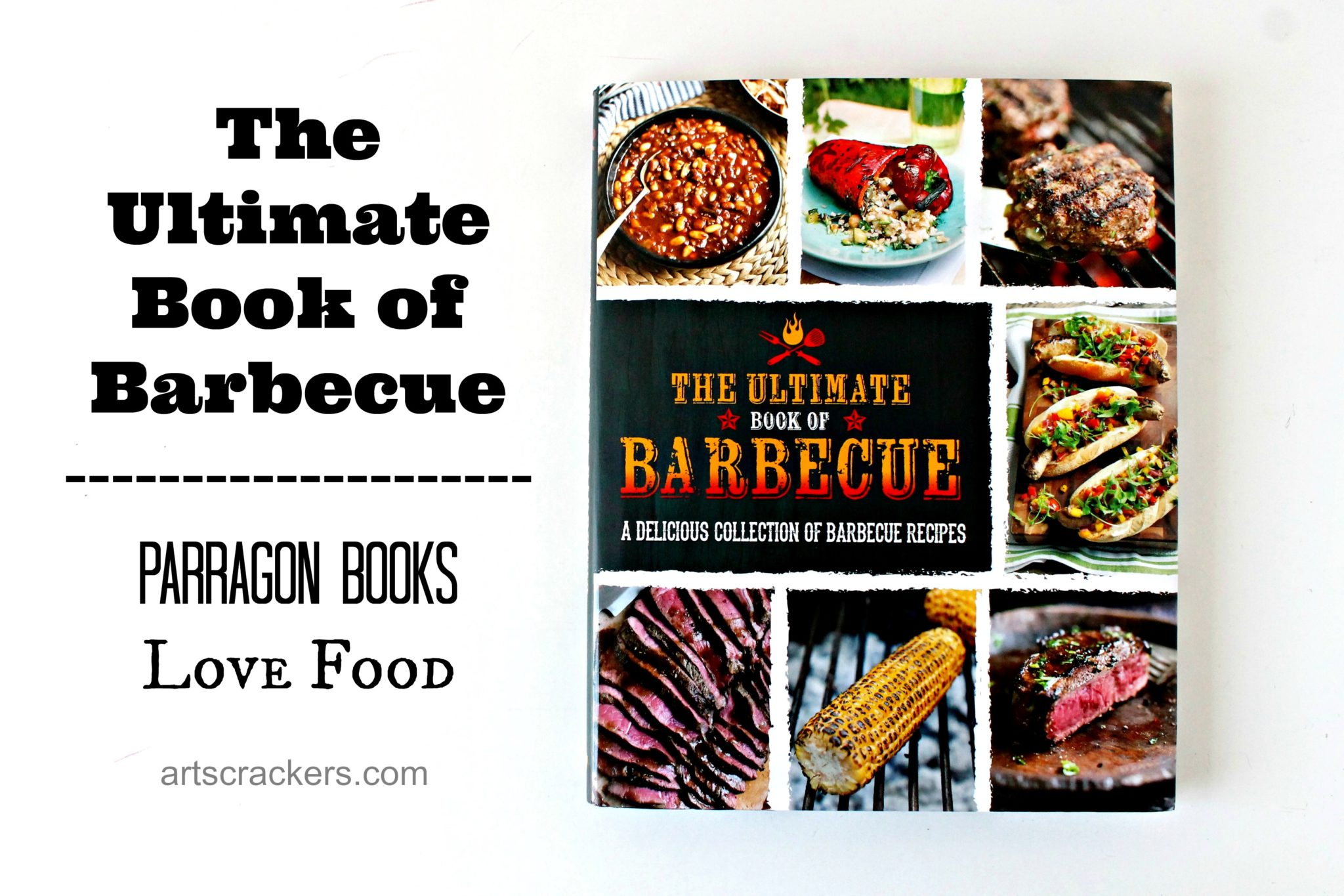 Parragon Books Ultimate Book of Barbecue. Click the picture to read the review.