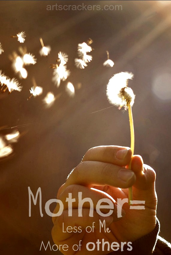 Mother Less of Me More of Others