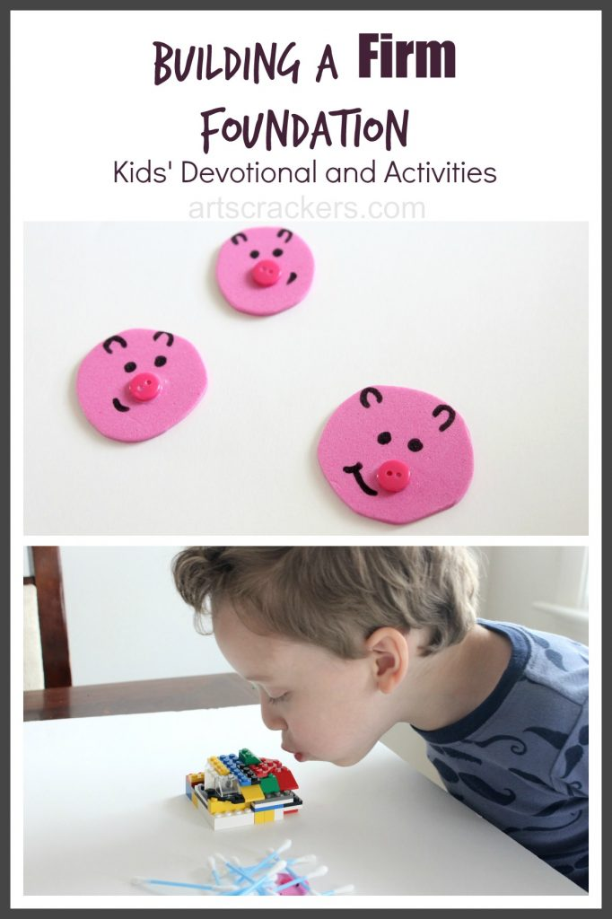 Building a Firm Foundation Kids Devotional and Activities
