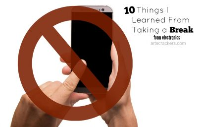 10 Things I Learned From Taking a Break