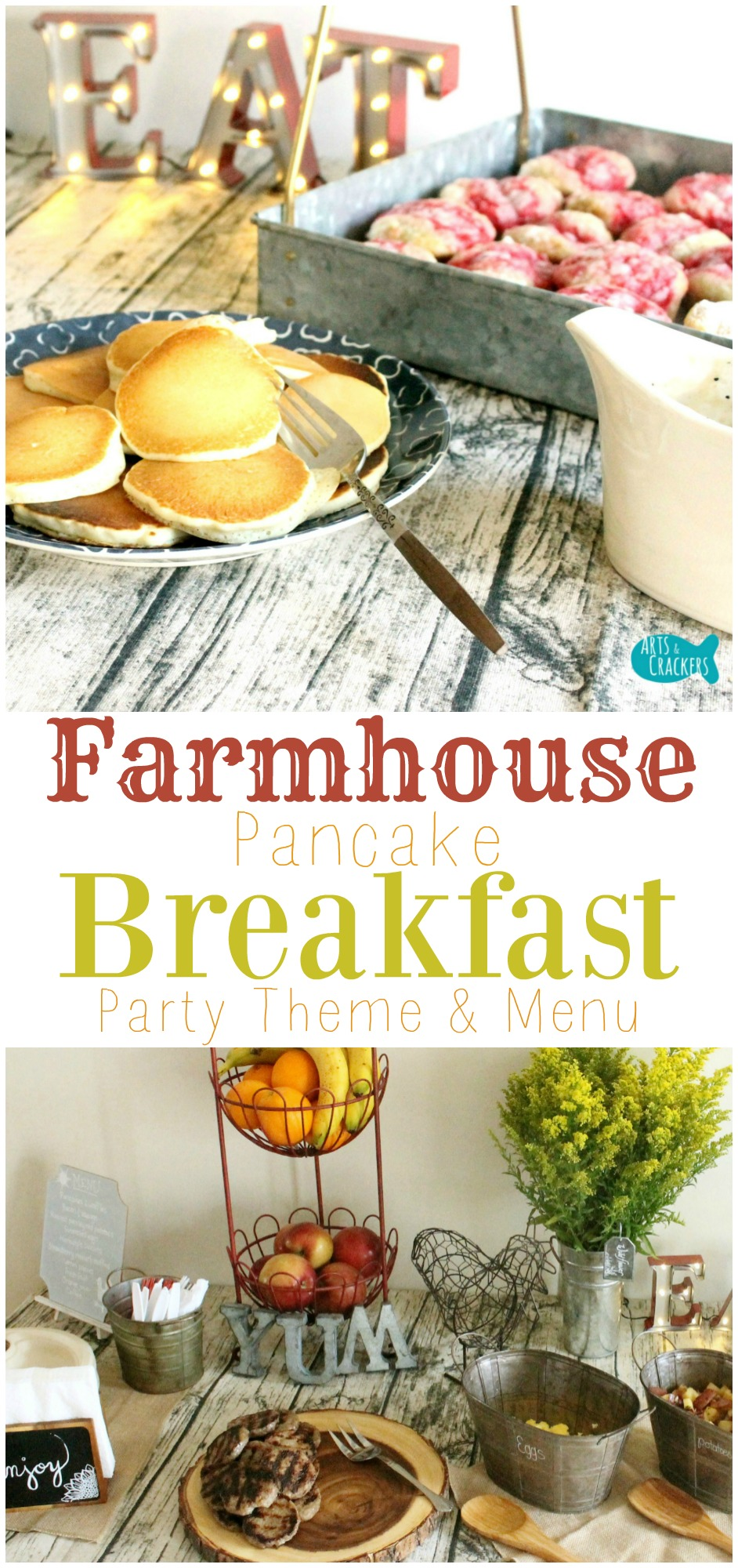Visit Our Farmhouse Pancake Breakfast Party Complete With Country Chic Decorations And A Delicious Feast