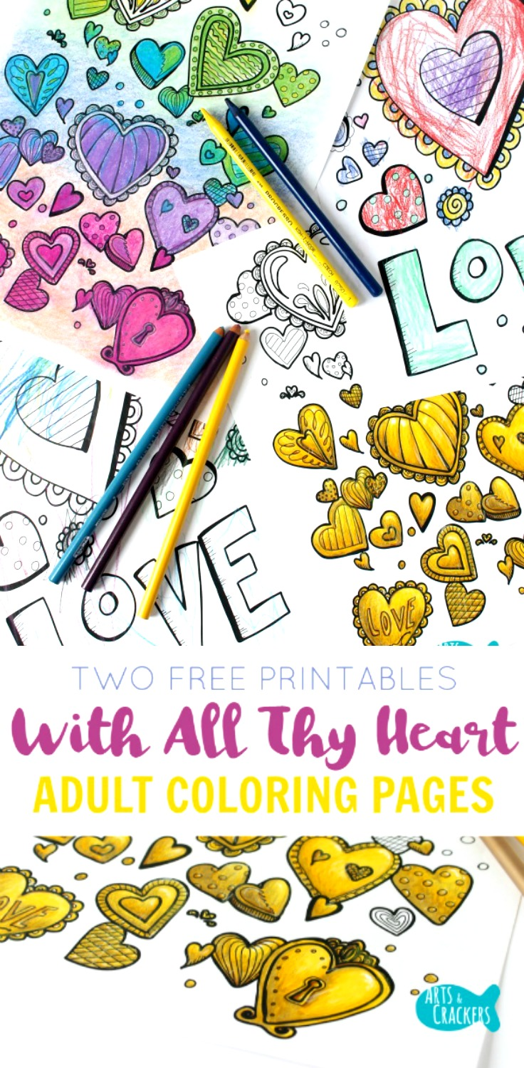 Color These Free Printable Adult Coloring Pages With All Your Heart Artscrackers