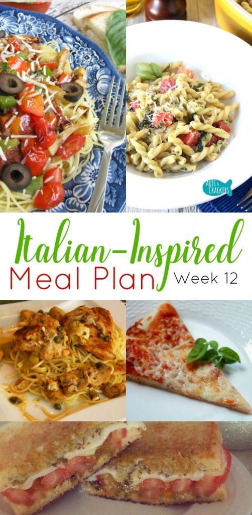 Italian-Inspired 7 Day Meal Plans for Families, week 12 menu | Easy Meal Planning | Family Meal Plan | Family Dinner | Dinner Ideas | Dinner Recipes | Entree Recipes | Meal Planning | 7-Day Meal Plan | Recipes | Italian Recipes