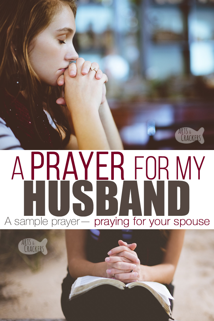 This is an earnest prayer for my husband—use this as a template for praying for your husband | prayer | Christian faith | pray for your husband | prayer for spouse | praying wife | faith | marriage | godly marriage | power of prayer | sample prayer | love and marriage | husband and wife | relationships #marriage #Christianity #prayer
