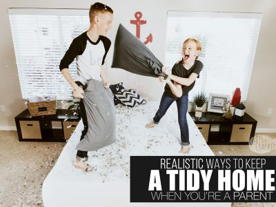 Parenting is hard. Keeping a tidy home as a parent...near impossible, but here are some realist ways to keep a tidy home as a parent | organization | tidy house | konmari | organization tips | humor | parent humor | sarcasm | satire | organized home | comedy for parents | homemaking tips
