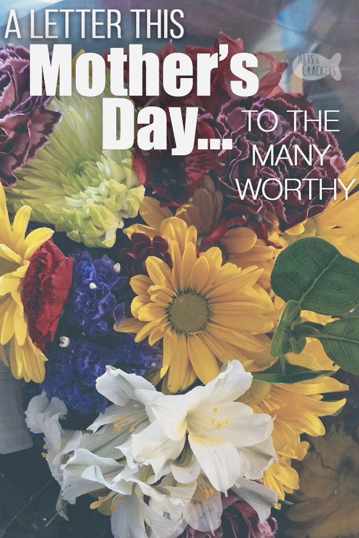 Happy Mother's Day to all those deserving, and a message of hope and prayer for those struggling today | Mother's Day letter | Mother's Day Verse | for moms | motherhood | parenting | surrogate | adoption | stepmom | mother-in-law | affirmations | words of encouragement | infertility | infant loss | loss of a mom | #motherhood #mothersday #encouragement