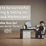 Do's and Don'ts of Selling on Facebook Marketplace
